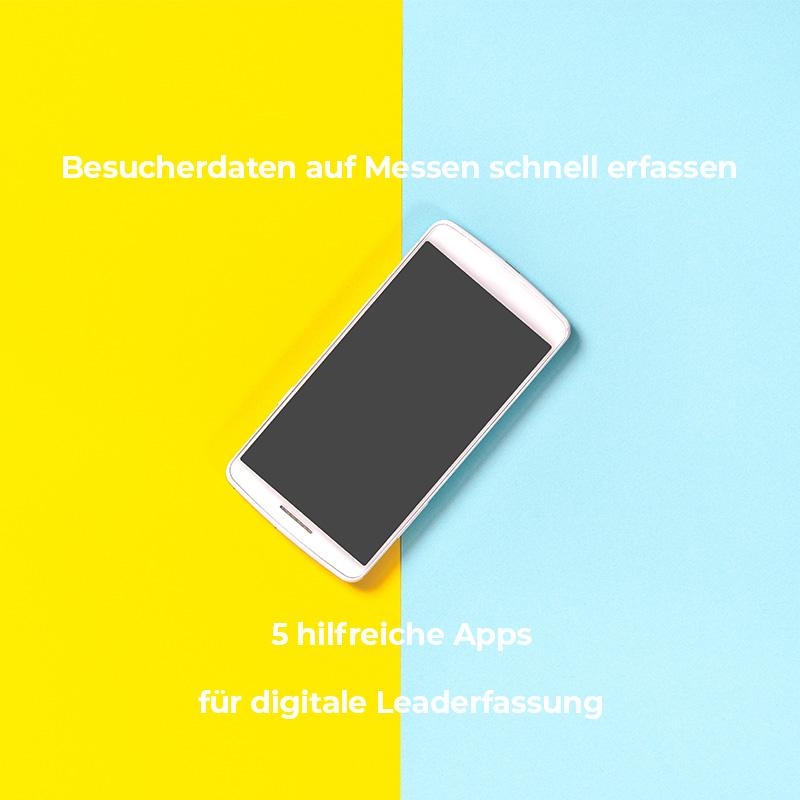Hilfreiche Apps für die digitale Leaderfassung