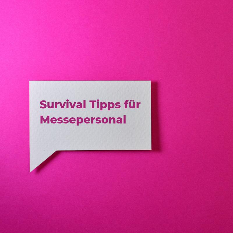 Survival Tipps für Messepersonal – So überleben Sie problemlos jede Messe